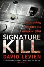 Levien, David Signature Kill