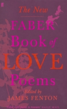 Various Poets,   James Fenton The New Faber Book of Love Poems