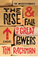 Rachman, Tom The Rise & Fall of Great Powers