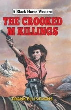 Evans, Frank Crooked M Killings