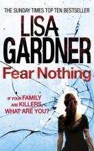 Gardner, Lisa Fear Nothing