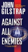 Gilstrap, John Against All Enemies