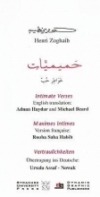 Zoghaib, Henri Intimate Verses/Maximes Intimes/Vertraulichkeiten