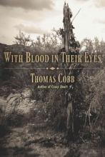 Cobb, Thomas With Blood in Their Eyes
