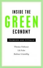 Fatheuer, Thomas Inside the Green Economy