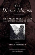 Melville, Herman The Divine Magnet