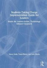Nancy Sulla,   Bosco Tanya,   Marks Julie Students Taking Charge Implementation Guide for Leaders