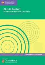 Fred Genesee,   Else Hamayan CLIL in Context Practical Guidance for Educators