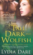 Dare, Lydia Tall, Dark and Wolfish