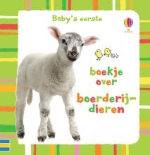 Baby`s Eerste Boekje over Boerderijdieren