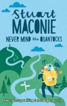 Stuart Maconie Never Mind the Quantocks