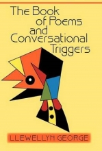 George, Llewellyn The Book of Poems and Conversational Triggers
