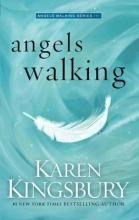 Kingsbury, Karen Angels Walking