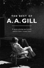Adrian Gill The Best of A. A. Gill
