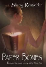 Rentschler, Sherry Paper Bones
