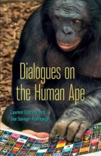 Laurent Dubreuil,   Sue Savage-Rumbaugh Dialogues on the Human Ape