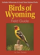 Tekiela, Stan Birds of Wyoming Field Guide