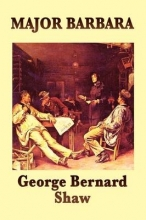 Shaw, George Bernard Major Barbara