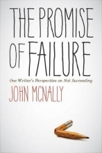 John McNally The Promise of Failure
