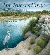 Crisp, Margie The Nueces River