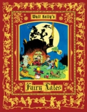 Kelly, Walt Walt Kelly`s Fairy Tales