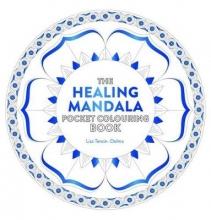 Lisa Tenzin-Dolma Healing Mandala Pocket Colouring Book