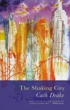 Cath Drake The Shaking City