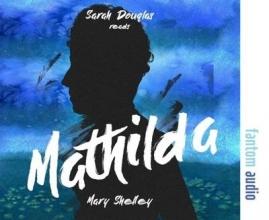 Shelley, Mary Wollstonecraft Mathilda