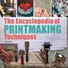 Martin, Judy Encyclopedia of Printmaking Techniques