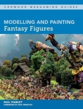 Paul Stanley Modelling and Painting Fantasy Figures