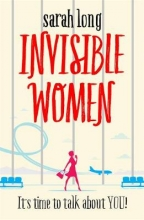 Long, Sarah Invisible Women