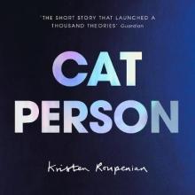 Roupenian, Kristen Cat Person