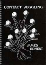 Ernest, James Contact Juggling