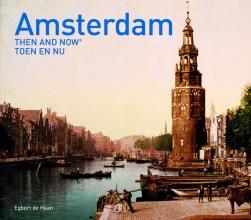 Egbert de Haan , Amsterdam Then and Now