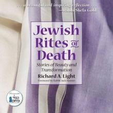 Richard A. (Richard A. Light) Light , Jewish Rites of Death