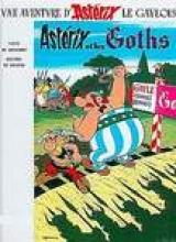 Goscinny, Rene Asterix Französische Ausgabe. Asterix chez le Goths. Sonderausgabe