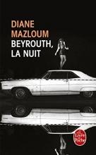 Mazloum, Diane Beyrouth, la nuit