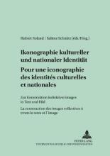 Pour une iconographie des identités culturelles et nationales. Ikonographie kultureller und nationaler Identität