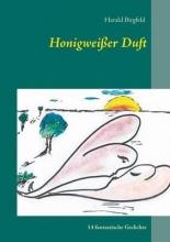 Birgfeld, Harald Honigweißer Duft