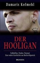 Kofmehl, Damaris Der Hooligan