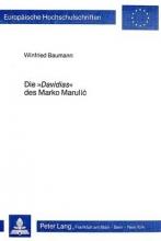 Baumann, Winfried Die Davidias des Marko Marulic