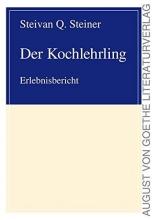 Steiner, Steivan Q. Der Kochlehrling