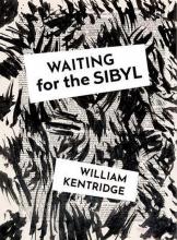, William Kentridge. Waiting for the Sibyl