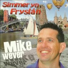 mike Wever, Cd simmer yn fryslan 9single)