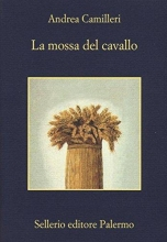 Andrea  Camilleri La mossa del cavallo