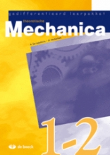 Gedifferentieerd Leerpakket Theoretische Mechanica 1 + 2 - Leerboek