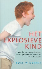 Greene, R.W. Het explosieve kind