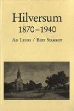 Leurs Hilversum 1870-1940