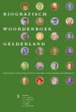 , Biografisch Woordenboek Gelderland 3