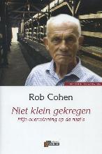 Ronald Cohen , Niet klein gekregen